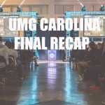 UMG Carolina Day 3 and Final RECAP