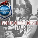 Teams Qualified for the Halo World Championships