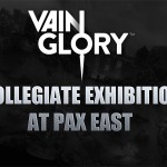 Vainglory Collegiate Exhibition at PAX East