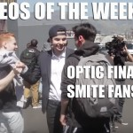 Videos of the Week: OpTic Finale, SMITE fans