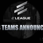 All 24 ELEAGUE Teams Announced