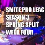 [SMITE] SPL Spring Split Week 4 SCORES