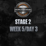 [Call of Duty] World League, Week 5 Day 3