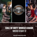 [Call of Duty] World League, Week 6 Day 3