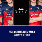 FaZe Clan Leaves WESA