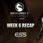 ESL Mortal Kombat X Pro League Week 6 Recap