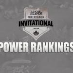 [League of Legends] 2016 MSI Power Rankings