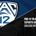 PAC 12 Networks to Add eSports Coverage