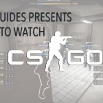How To Watch Counter Strike: Global Offensive