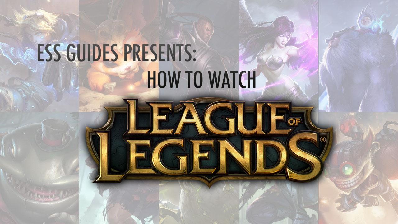 how to watch league of legends esports source