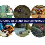 Esports Weekend Watch Guide (10/14/2016)