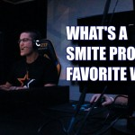 What is a SMITE Pro's Favorite Word?