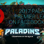 Paladins Premier League 2017 Exclusively on Facebook Live